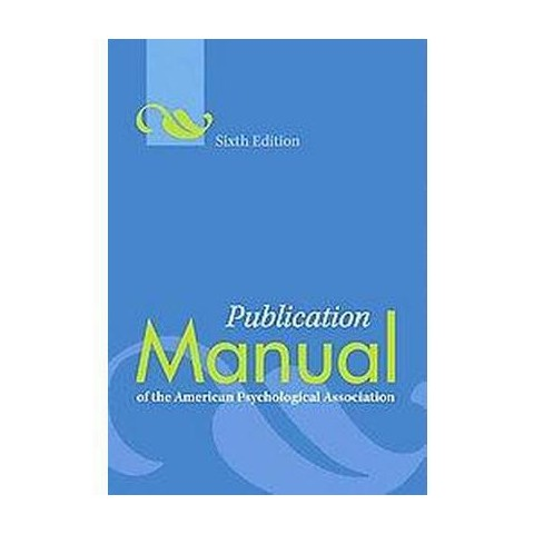 Publication Manual of the American Psychological Association (Hardcover)