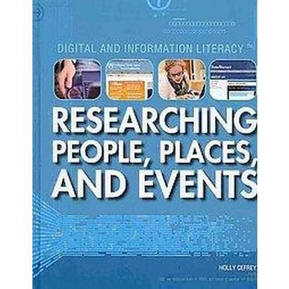 Researching People, Places, and Events (Hardcover)