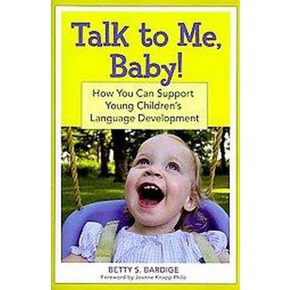 Talk to Me, Baby! (Paperback)