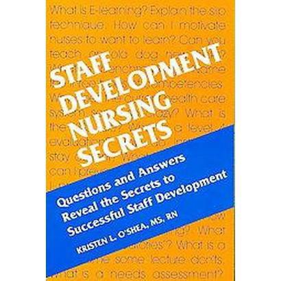 Staff Development Nursing Secrets (Paperback)
