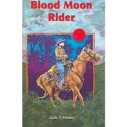 Blood Moon Rider (Hardcover)
