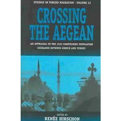 Crossing the Aegean (Paperback)