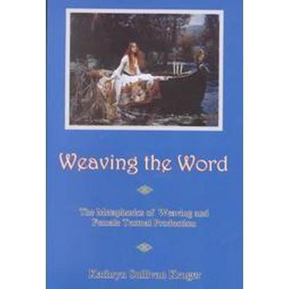 Weaving the Word (Hardcover)