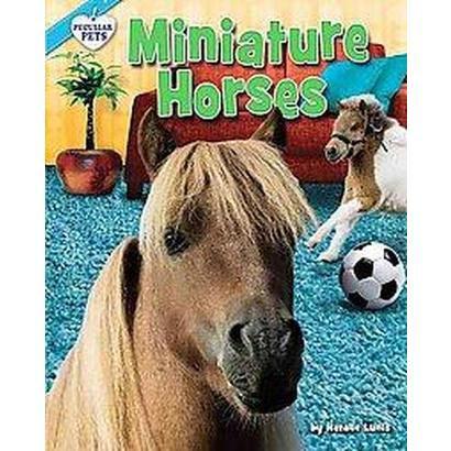 Miniature Horses (Hardcover)