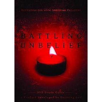 Battling Unbelief (Study Guide) (Paperback)