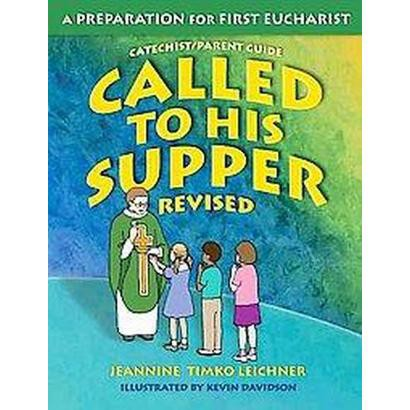 Called to His Supper (Teachers Guide, Revised) (Paperback)