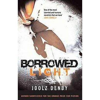 Borrowed Light (Paperback)