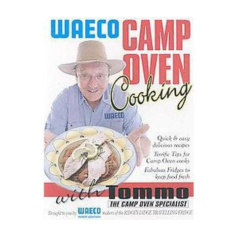 Waeco Camp Oven Cooking with Tommo (Paperback)