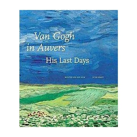 Van Gogh in Auvers (Hardcover)
