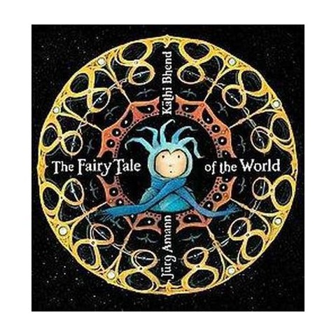 The Fairy Tale of the World (Hardcover)