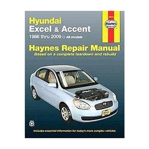 Hyundai Excel & Accent Automotive Repair Manual (Paperback)