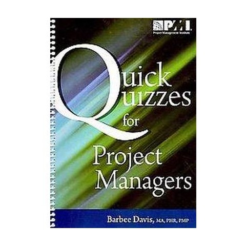 Quick Quizzes for Project Managers (Original) (Spiral)
