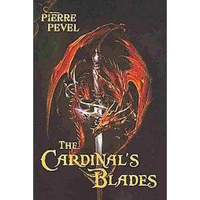 The Cardinal's Blades (Paperback)