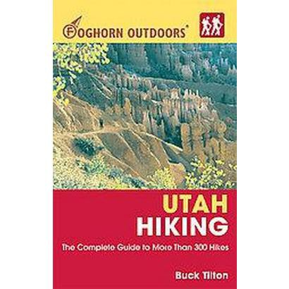 Foghorn Outdoors Utah Hiking (Paperback)