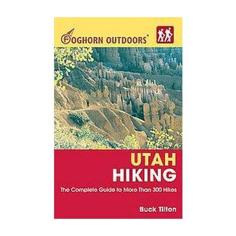 Foghorn Outdoors Utah Hiking (Paperback)