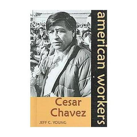 Cesar Chavez (Hardcover)