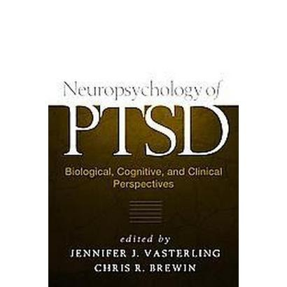 Neuropsychology Of Ptsd (Hardcover)