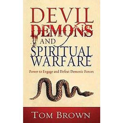 Devil, Demons, and Spiritual Warfare (Paperback)