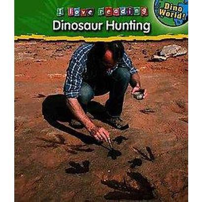 Dinosaur Hunting (Hardcover)