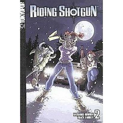 Riding Shotgun 2 (Paperback)