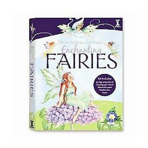 How To Draw And Paint Enchanting Fairies (Hardcover)