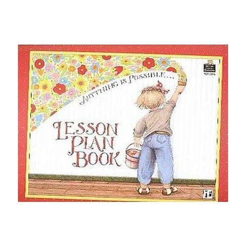 Anything Is Possible... Lesson Plan Book (Spiral)