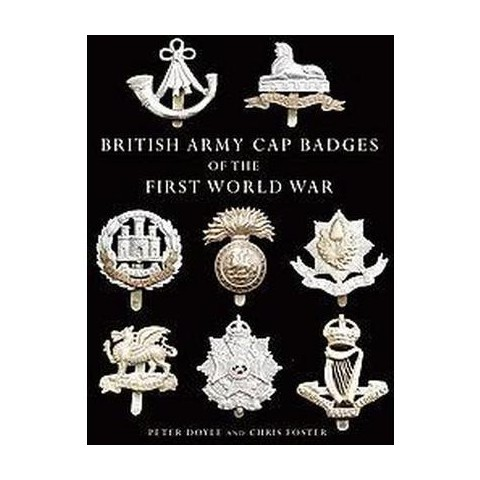 British Army Cap Badges of the First Wor ( Shire Collections) (Paperback)
