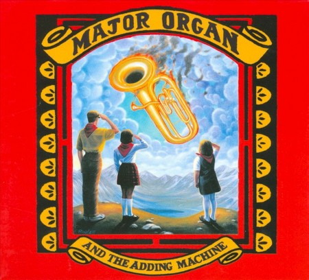 major organ and the adding machine