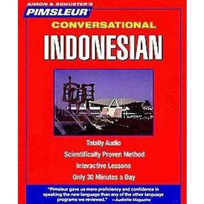 Pimsleur Conversational Indonesian (Bilingual) (Compact Disc)
