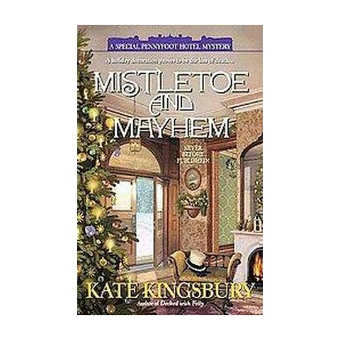 Mistletoe and Mayhem (Paperback)