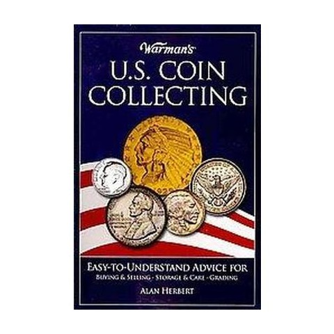 Warman's U.S. Coin Collecting (Paperback)