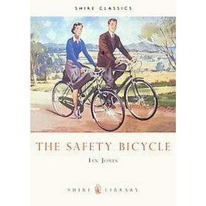 The Safety Bicycle (Paperback)