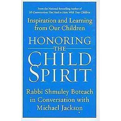 Honoring the Child Spirit (Hardcover)