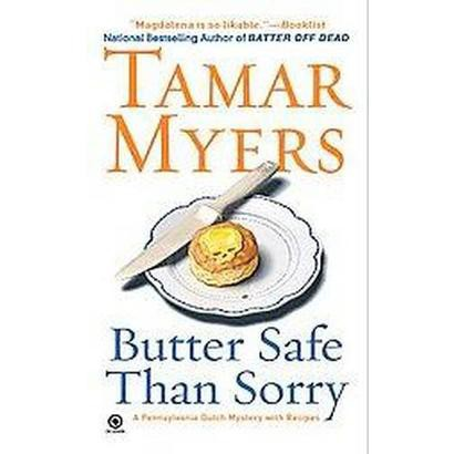 Butter Safe Than Sorry (Paperback)