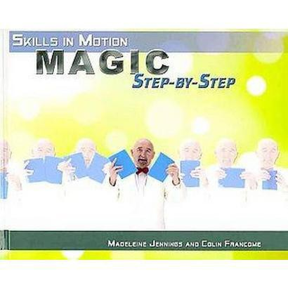 Magic Step-By-Step (Hardcover)