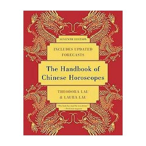 The Handbook of Chinese Horoscopes (Original) (Paperback)