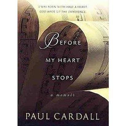 Before My Heart Stops (Hardcover)