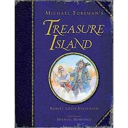Michael Foreman's Treasure Island (Hardcover)