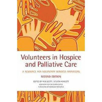 Volunteers in Hospice and Palliative Care (Paperback)