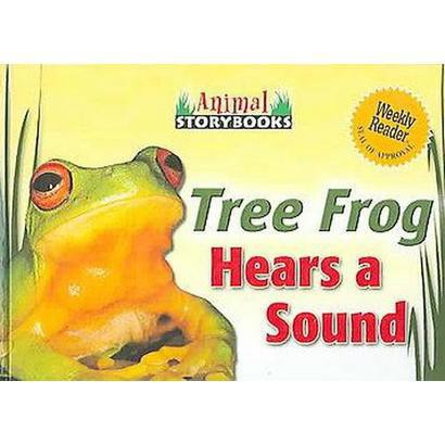 Tree Frog Hears A Sound (Hardcover)