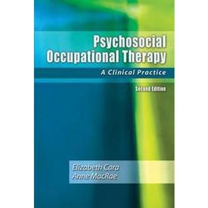 Psychosocial Occupational Therapy (Paperback)