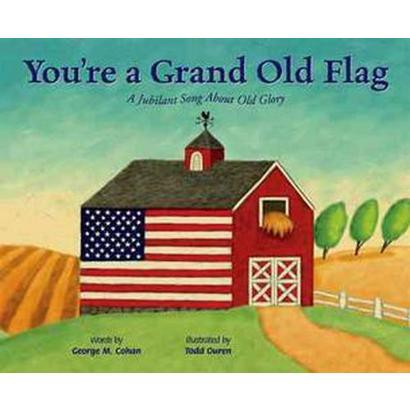 You're a Grand Old Flag (Hardcover)
