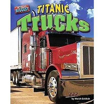 Titanic Trucks (Hardcover)