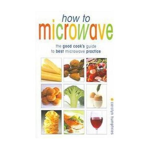 How To Microwave (Paperback)