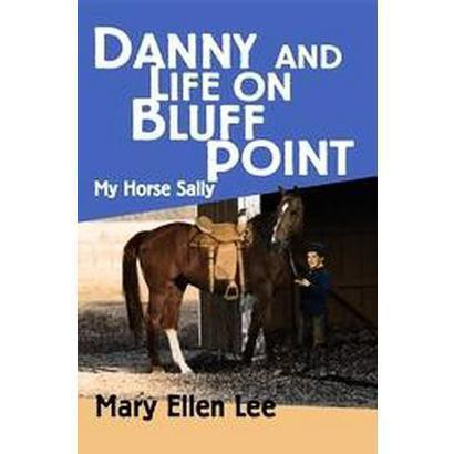 Danny And Life on Bluff Point (Paperback)