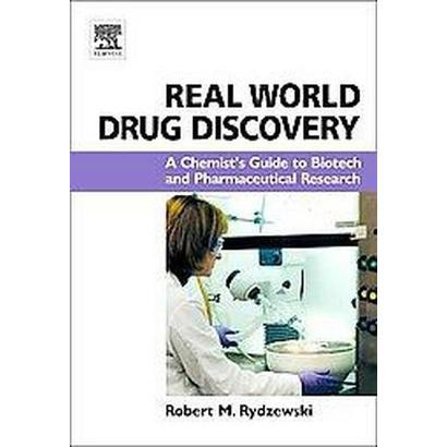 Real World Drug Discovery (Hardcover)