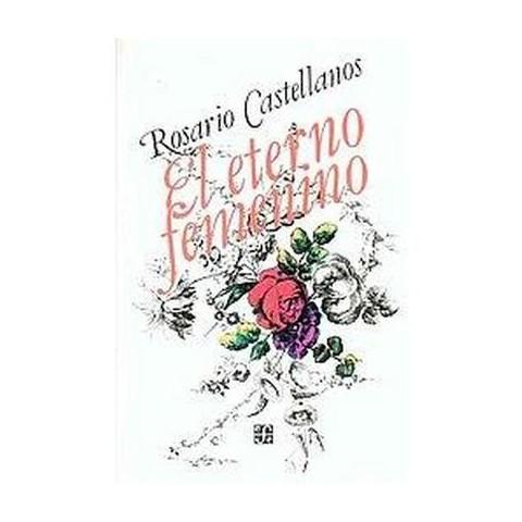 El Eterno Femenino (Paperback)