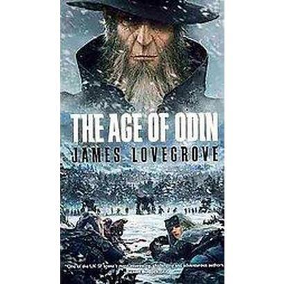 The Age of Odin (Paperback)