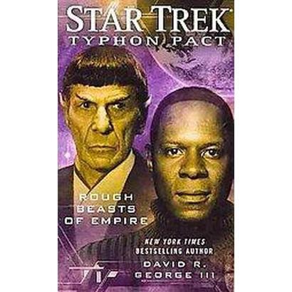 Star Trek: Typhon Pact: Rough Beasts of Empire (Paperback)