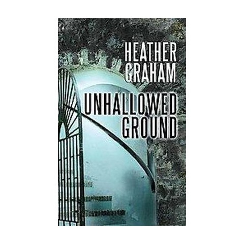 Unhallowed Ground (Large Print) (Hardcover)